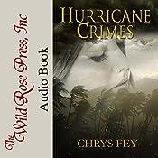 Hurricane Crimes: Disaster Crimes, Book 1 | [Chrys Fey]