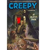 [ CREEPY COMICS: AT DEATHS DOOR (CREEPY COMICS) - GREENLIGHT ] By Braun, Dan ( Author) 2013 [ Paperback ]