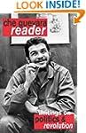 Che Guevara Reader: Writings on Polit...