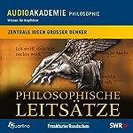 Philosophische Leitsätze. Zentrale Ideen großer Denker | Volker Friedrich
