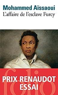 L'affaire de l'esclave Furcy par Mohammed A�ssaoui