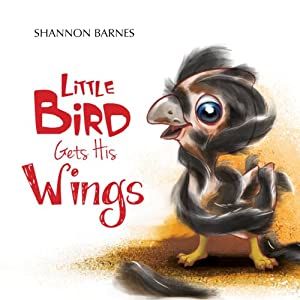 Little Bird Gets His Wings Audiobook