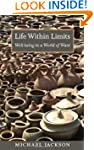 Life Within Limits: Well-Being in a W...