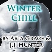 Winter Chill | [Aria Grace, J.J. Hunter]