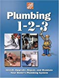 img - for Plumbing 1-2-3 (Home Depot ... 1-2-3) by Home Depot Books (2001) Hardcover book / textbook / text book