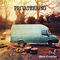 MARK KNOPFLER - PRIVATEERING (2-LP) IMPORT 2012