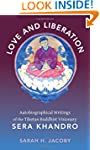 Love and Liberation: Autobiographical...