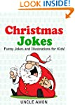 Christmas Jokes for Kids!: 75+ Funny...