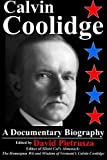 img - for Calvin Coolidge: A Documentary Biography book / textbook / text book