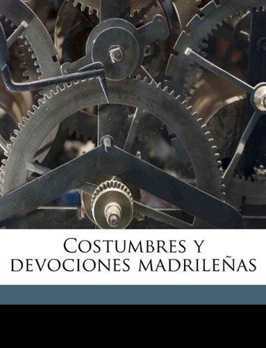 Costumbres y devociones madrileñas