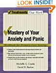 Mastery of Your Anxiety and Panic: Wo...