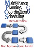 Maintenance Planning, Coordination & Scheduling