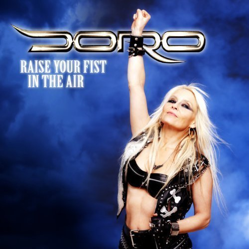 Raise Your Fist In The Air Ep by Doro (2012) Audio CD