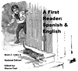 img - for A First Reader: Spanish & English Book 2 / Un Primer Libro: Espanol y Ingles Libro 2 (First Bilingual Readers) book / textbook / text book