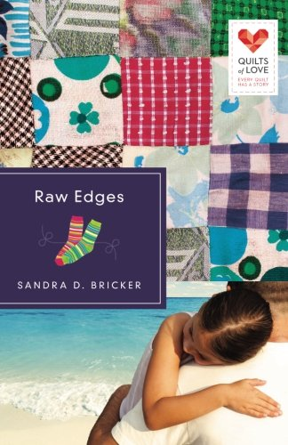 Image of Raw Edges: Quilts of Love Series