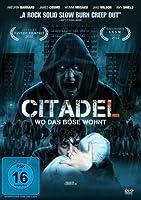 Citadel - Wo das B�se wohnt