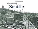 Image of Remembering Seattle