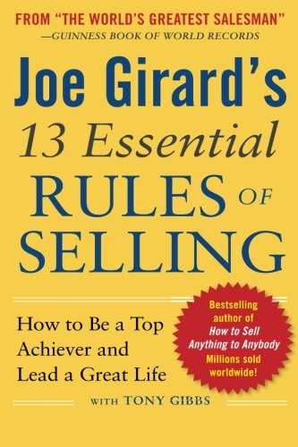 Joe Girard's 13 Essential Rules of Selling: How to Be a Top Achiever and Lead a Great Life (How 13 compare prices)