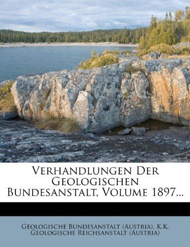 Verhandlungen Der Kaiserlich-Koniglichen Geologischen Reichsanstalt.