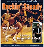 img - for Rockin' Steady: A Guide to Basketball & Cool (Paperback) - Common book / textbook / text book