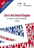 img - for By Great Britain: Home Office Life in the United Kingdom: Handbook: A Guide for New Residents (3rd Revised edition) book / textbook / text book