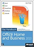 img - for Microsoft Office Home and Business 2010 - Das Handbuch: Word, Excel, PowerPoint, Outlook, OneNote book / textbook / text book