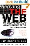 Weaving the Web: The Original Design...