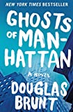 img - for Ghosts of Manhattan: A Novel book / textbook / text book