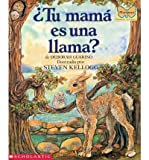 img - for BY Guarino, Deborah ( Author ) [{ Tu Mama Es Una Llama?: (Spanish Language Edition of Is Your Mama a Llama?) (Spanish, English) By Guarino, Deborah ( Author ) Jan - 01- 1993 ( Paperback ) } ] book / textbook / text book