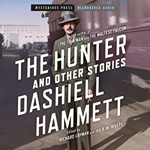 The Hunter and Other Stories | [Dashiell Hammett]