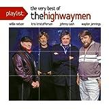 Highwaymen Playlist: The Very Best Of The