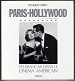 img - for Paris-Hollywood: Les Francais dans le cinema americain (French Edition) book / textbook / text book