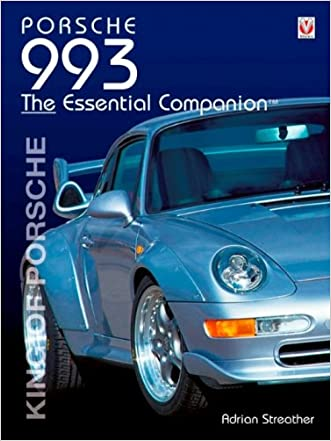 Porsche 993 Essential Companion written by Adrian Streather
