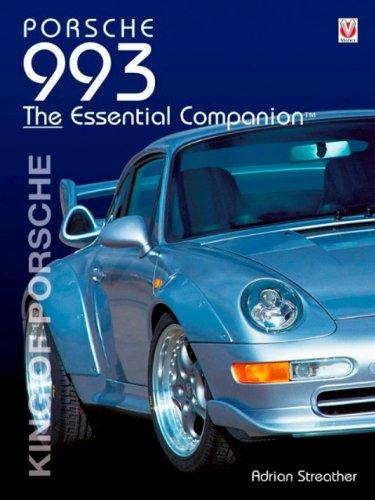 Porsche 993: The Essential Companion