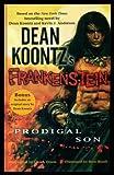 Dean Koontz's Frankenstein: Prodigal Son Dean Koontz