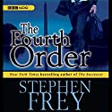The Fourth Order Audiobook by Stephen Frey Narrated by Holter Graham