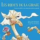 Les bijoux de la girafe (French Edition) (       UNABRIDGED) by Anna Manikowska Narrated by Anna Manikowska