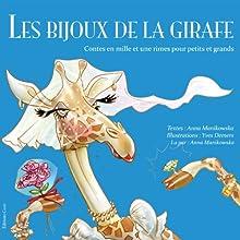Les bijoux de la girafe (French Edition) | Livre audio Auteur(s) : Anna Manikowska Narrateur(s) : Anna Manikowska