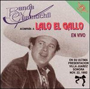 Lalo El Gallo - Guamuchil - Amazon.com Music