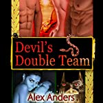 Devil's Double Team | Alex Anders
