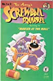 img - for Tex Avery's Screwball Squirrel #1 July 1995 book / textbook / text book
