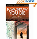 Tomorrow You Die: International Adven...
