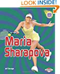 Maria Sharapova (Amazing Athletes)