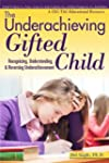 Underachieving Gifted Child: Recogniz...