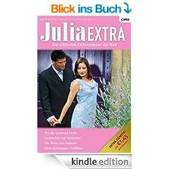Julia Extra Band 0319: Die Braut des Anderen / Mein glut�ugiger Verf�hrer / Gest�ndnis auf Mauritius / Wo der Lavendel bl�ht /