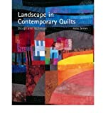 Ineke Berlyn Landscape in Contemporary Quilts Design and Technique by Berlyn, Ineke ( Author ) ON Aug-25-2006, Hardback