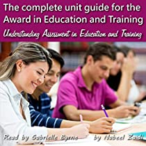 award in education and training unit Level 3 award in education and training (previously ptlls) level 4 certificate in education and training unit 3: understanding assessment in education and training.