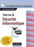 echange, troc Jean-François Pillou - Tout sur la sécurité informatique : comprendre les menaces pour mieux s'en protéger