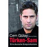 """T�rken-Sam: Eine deutsche Gangsterkarriere Mit Helmut Kuhnvon """"Helmut Kuhn"""""""