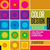 Color Design Workbook( A Real-World Guide to Using Color in Graphic Design)[COLOR DESIGN WORKBK][Paperback]